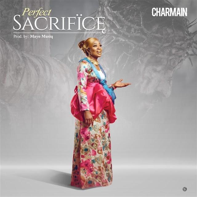 Charmain - 'Perfect Sacrifice' [+Lyric Video] || @charmain2dl