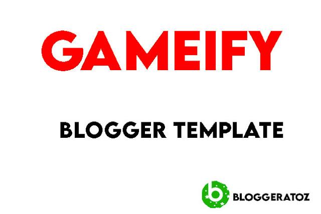 Gameify Blogger Template