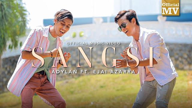 Lirik Lagu Sangsi Adylan ft. Ejai Azarra