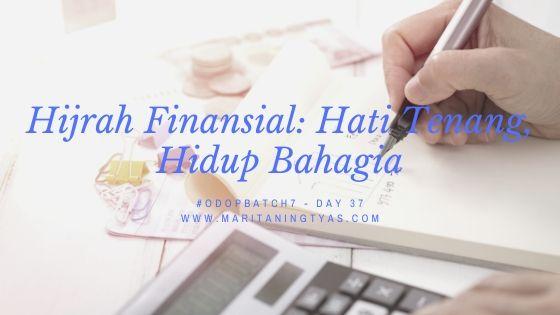 Hijrah Finansial: Hati Tenang, Hidup Bahagia