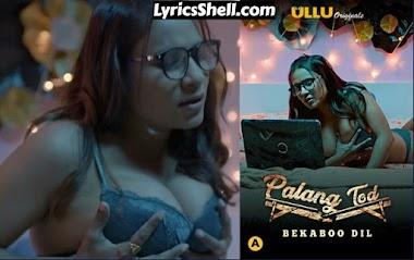 Palang Tod: Bekaboo Dil Web Series Watch Online & Download - Palang Tod: Bekaboo Dil Web Series Photo Gallery