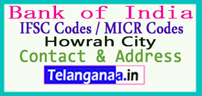 Bank of India IFSC Codes MICR Codes in Howrah City