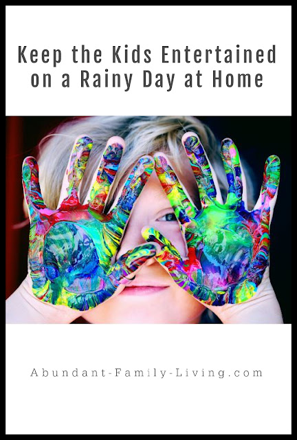 Keep Kids Entertained on a Rainy Day at Home
