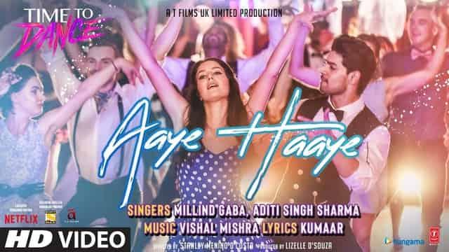 आएं हाएं Aaye Haaye Lyrics In Hindi - Time To Dance