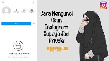Cara Mengunci Akun Instagram Supaya Jadi Private