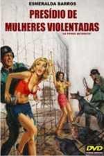 Presídio de Mulheres Violentadas 1977