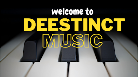 DEESTINCT MUSIC