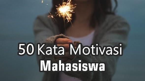 kata motivasi bijak untuk mahasiswa semangat kuliah skripsi