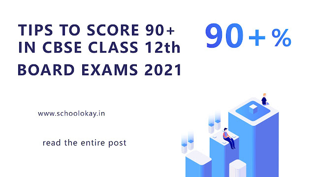 TIPS TO SCORE IN BOARD EXAMS 2021