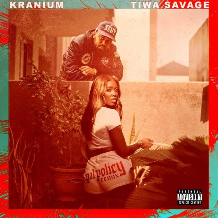 "Kranium – ""Gal Policy"" (Remix) ft. Tiwa Savage #Arewapublisize"