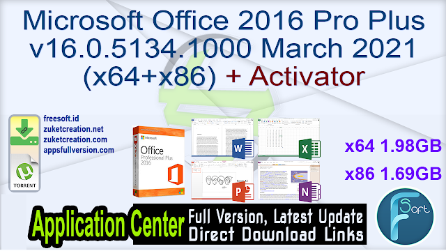 Microsoft Office 2016 Pro Plus v16.0.5134.1000 March 2021 (x64+x86) + Activator