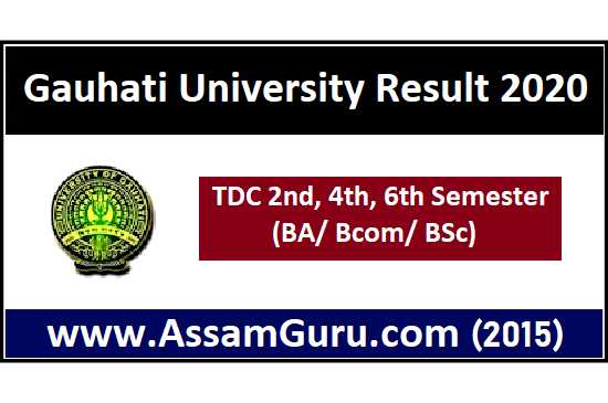 Gauhati University Result 2020