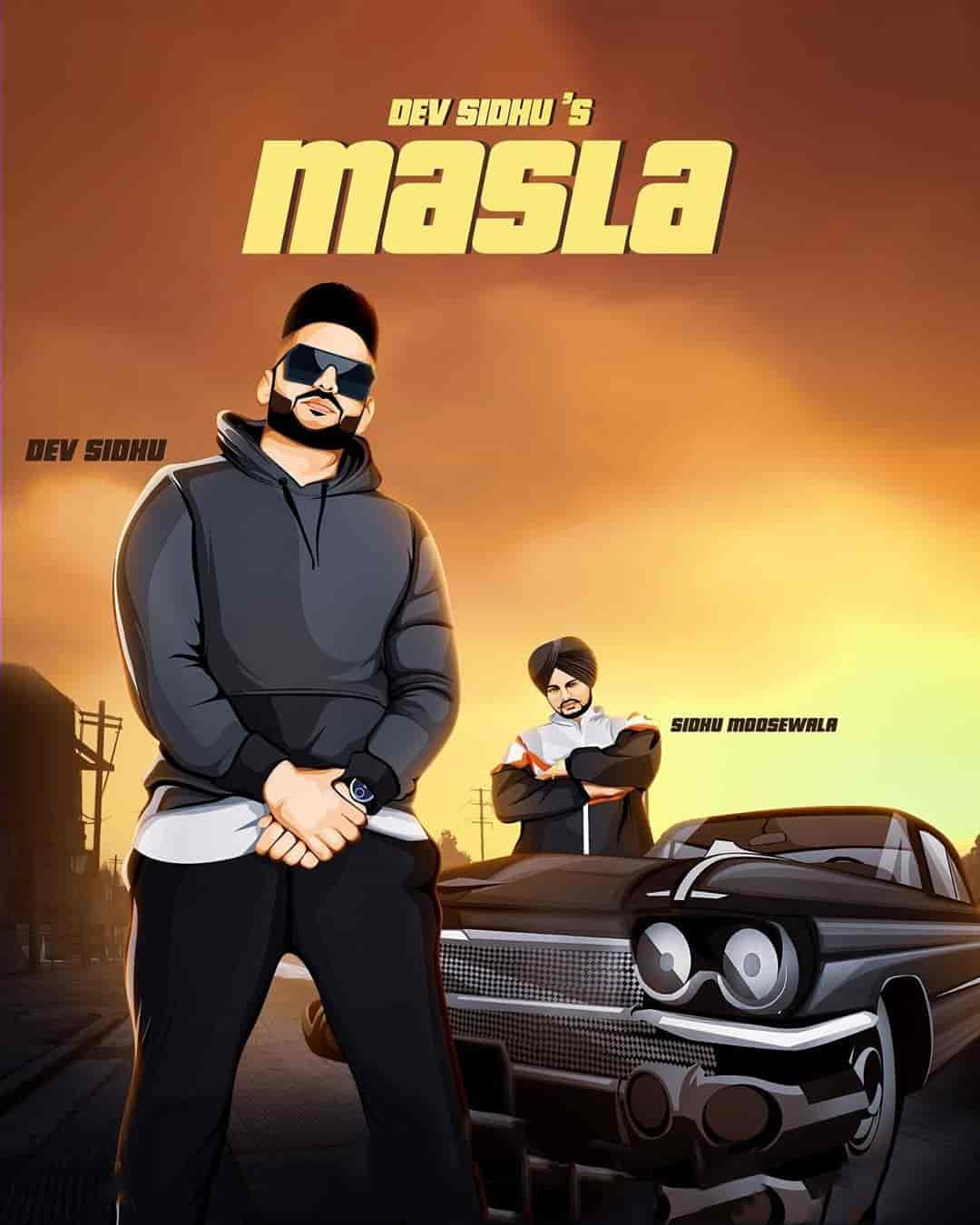 Masla Punjabi Song Image By Dev Sidhu and Sidhu Moose Wala
