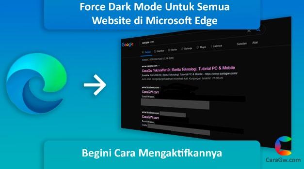 Cara Mengaktifkan Force Dark Mode Semua Website di Edge Chromium dan Chrome