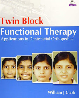 Twin Block Functional Therapy 3rd Edition