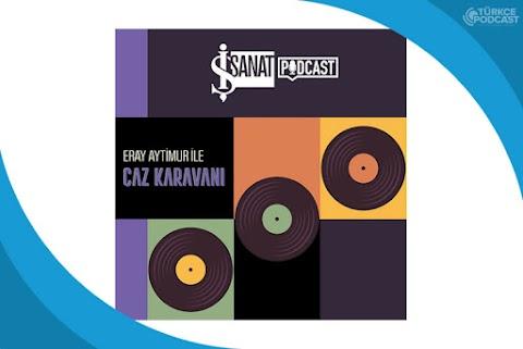 Caz Karavanı Podcast