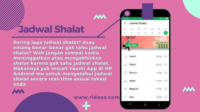 Aplikasi adzan dan Jadwal Shalat terbaik android dari Yaumi Ridous