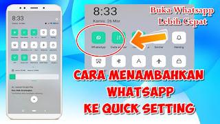 Cara Menambahkan Whatsapp Di Quick Setting Android