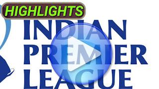IPL Cricket Matches Highlights Videos