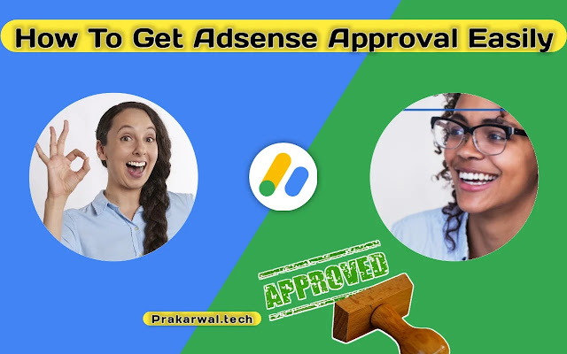 How To Get Adsense Approval Easily
