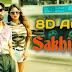 Sakhiyaan (8D Audio) | Maninder Buttar | Bass Boosted | Use Earphones | Lyrics