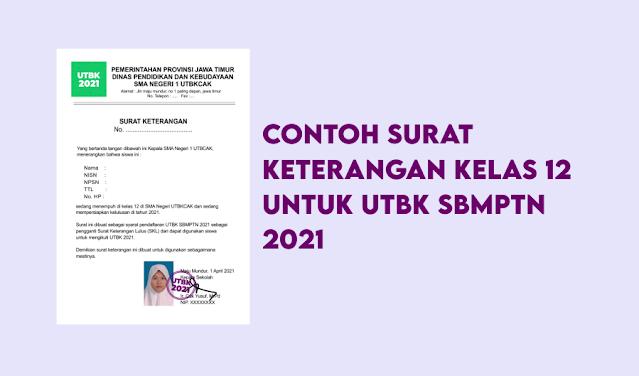 Contoh Surat Keterangan Kelas 12 untuk UTBK SBMPTN 2021