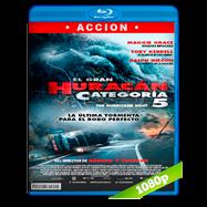 El gran huracán categoría 5 (2018) BRRip 1080p Audio Dual Latino-Ingles