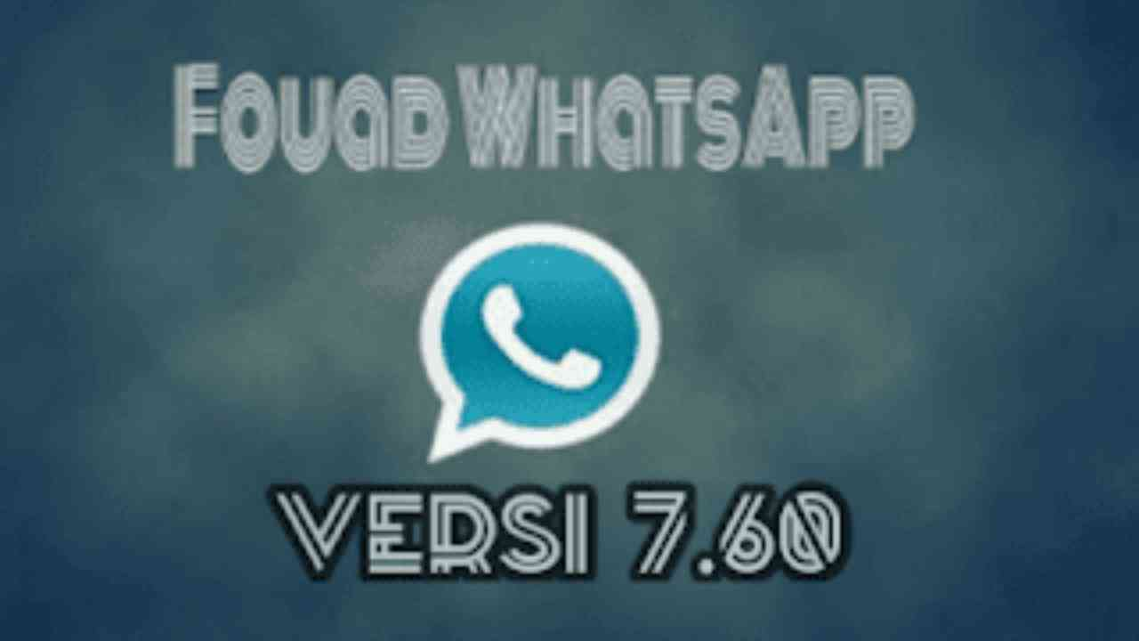 Fouad Whatsapp Mod versi 7.60