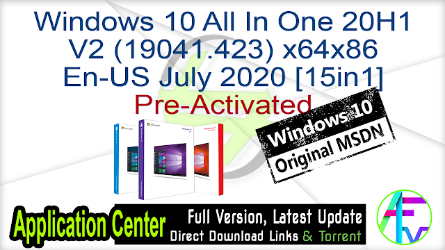Windows 10 All In One 20H1 V2 (19041.423) x64x86 en-us July 2020 [15in1] Pre-Activated