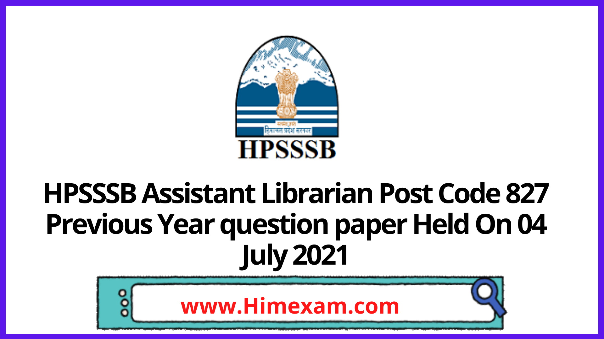 HPSSSB  Assistant Librarian Post Code 827  Previous Year question paper Held On 04  July 2021