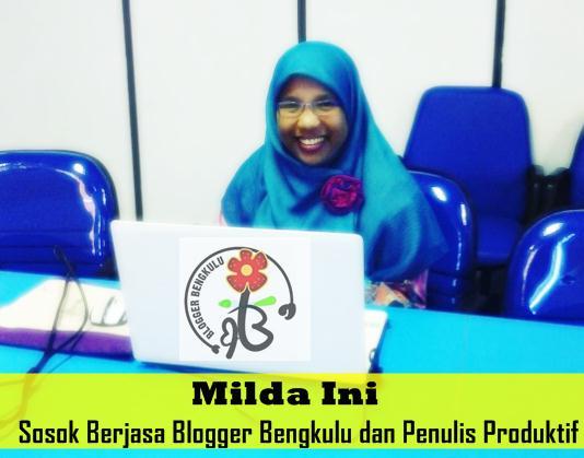 Milda Ini Sosok Berjasa Blogger Bengkulu dan Penulis Produktif