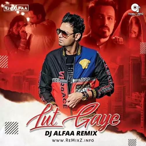 lut-gaye-remix-dj-alfaa