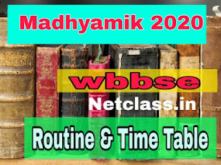 West Bengal Madhyamik (10th) 2020 Routine, Time table, Dates