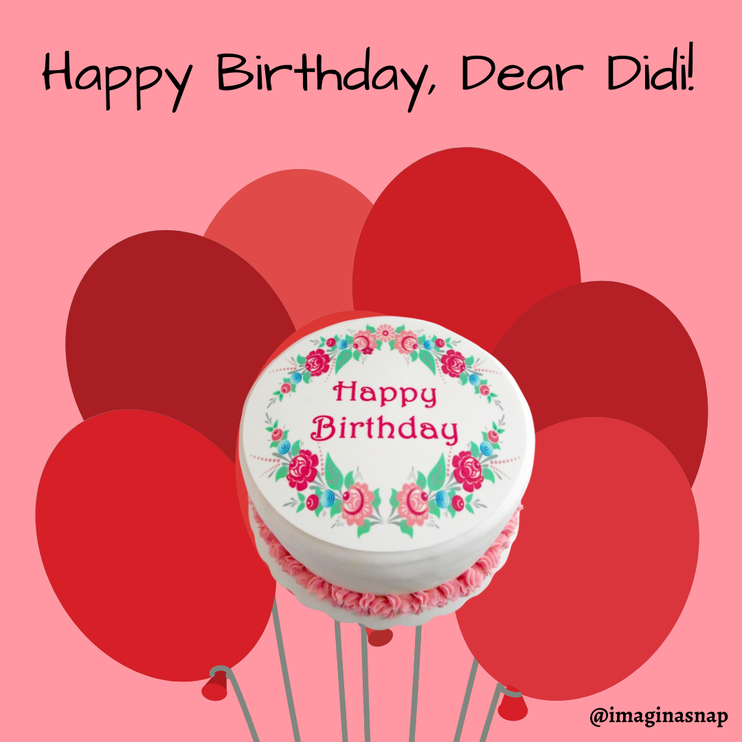happy birthday didi