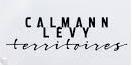 Calmann levy territoires chroniques littéraires