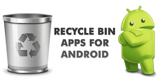 Top Best Recycle Bin Apps For Android in 2020