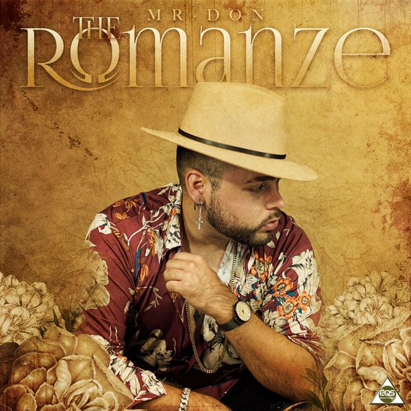 Mr. Don – The Romanze 2021 (Exclusivo WC)