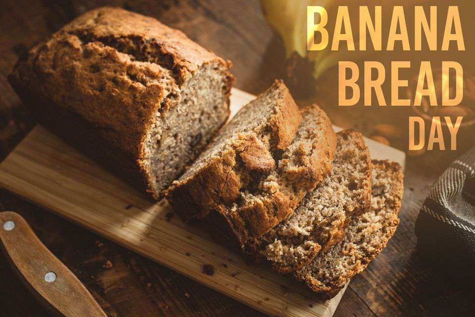 National Banana Bread Day Wishes Lovely Pics