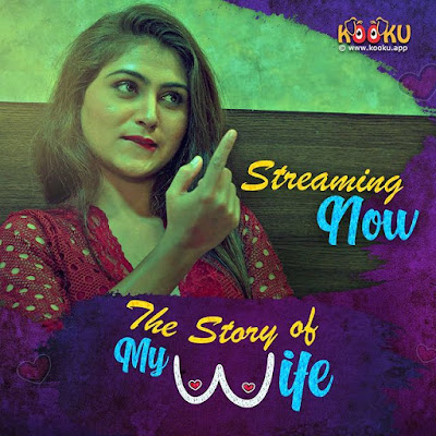 Kooku web series The Story of My wife