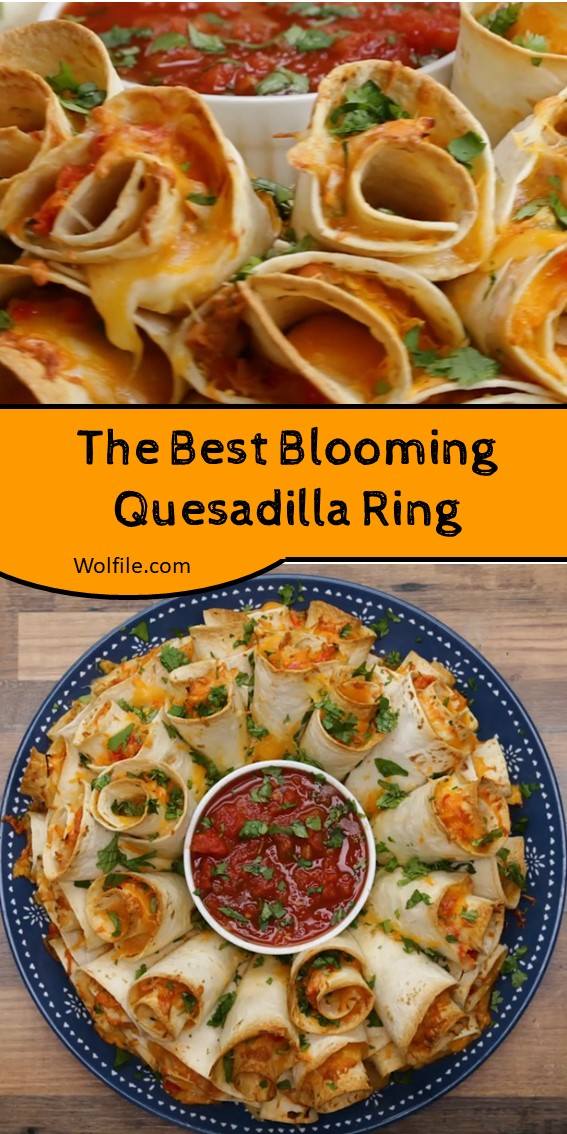 The Best Blooming Quesadilla Ring #Quesadilla #Chicken #Jalapeno #Taco #Cheddar #Cheese