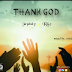 Latest Single Released by Jaysluky.ft. kike in Thank God
