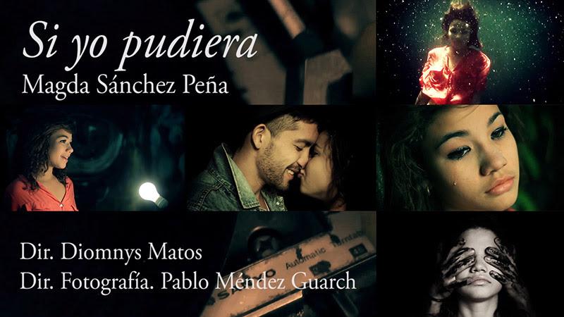 Magda Sánchez Peña - ¨Si yo pudiera¨ - Videoclip - Dirección: Diomnys Matos. Portal Del Vídeo Clip Cubano