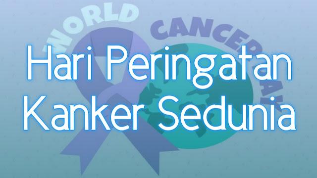 Sejarah Hari Kanker Sedunia 4 Februari