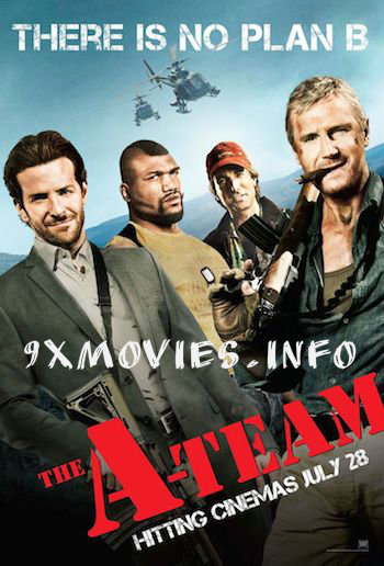 The A-Team 2010 Extended Dual Audio Hindi Bluray Movie Download