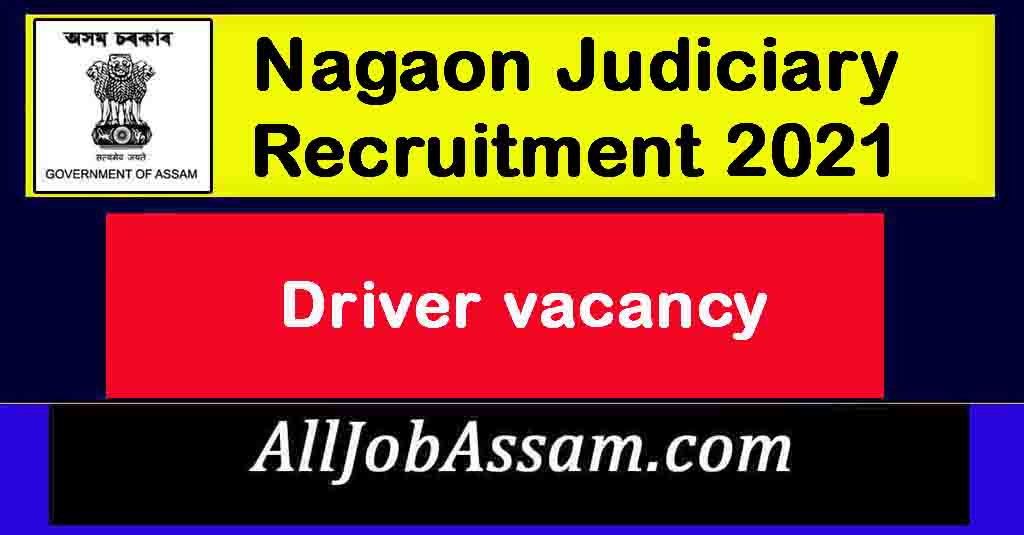 District & Sessions Judge, Nagaon Recruitment 2021