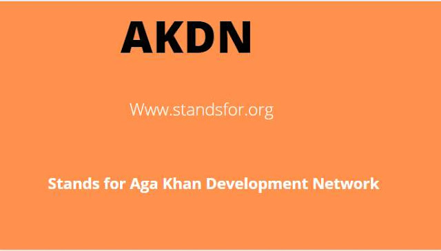 AKDN-Aga khan development Network