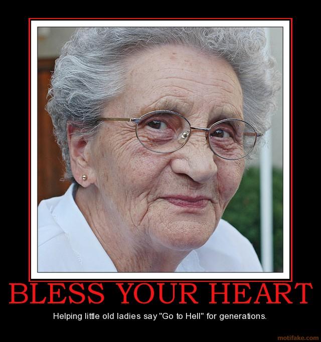 bless your heart demotivational poster Jason Classic