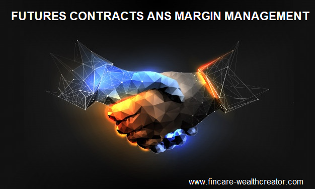 Futures contract and margin management