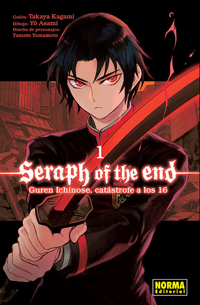 Seraph of the End: Guren Ichinose Catastrofe a los dieciséis,