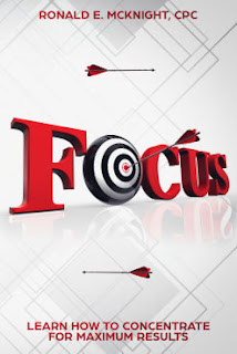 self-help book, focus book, Ronald E. McKnight, learn how to focus, how to focus guide, focus without meds, how to focus for studying, improve your focus for studying, focus better naturally